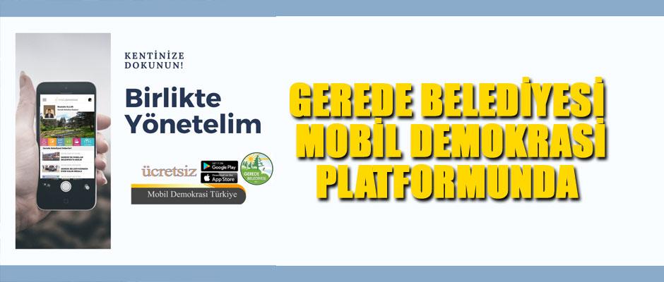 Gerede Belediyesi Mobil Demokrasi Platformunda