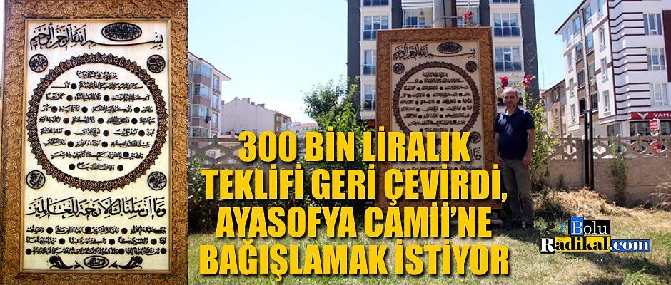 300 BİN LİRA TEKLİF EDİLEN HİLYE-İ ŞERİF'İ AYASOFYA CAMİİ'NE BAĞIŞLAMAK İSTİYOR...