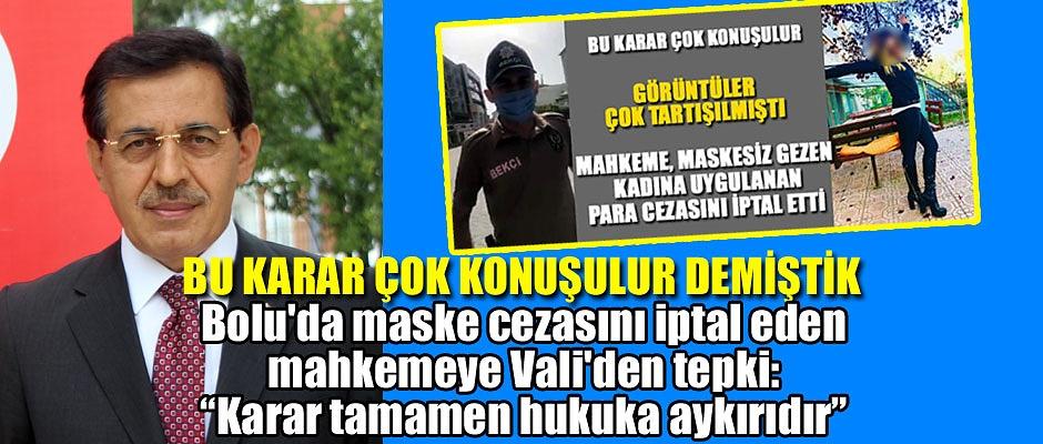 VALİ, KARARA TEPKİLİ!