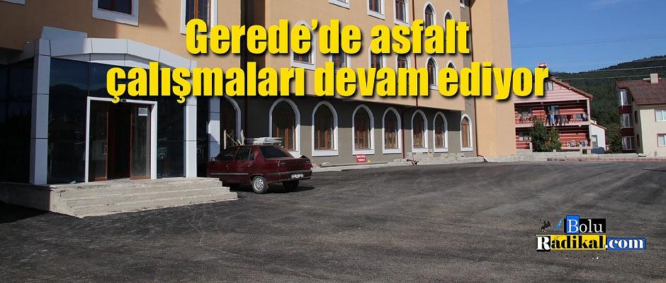 Gerede'de asfalt çalışmaları devam ediyor