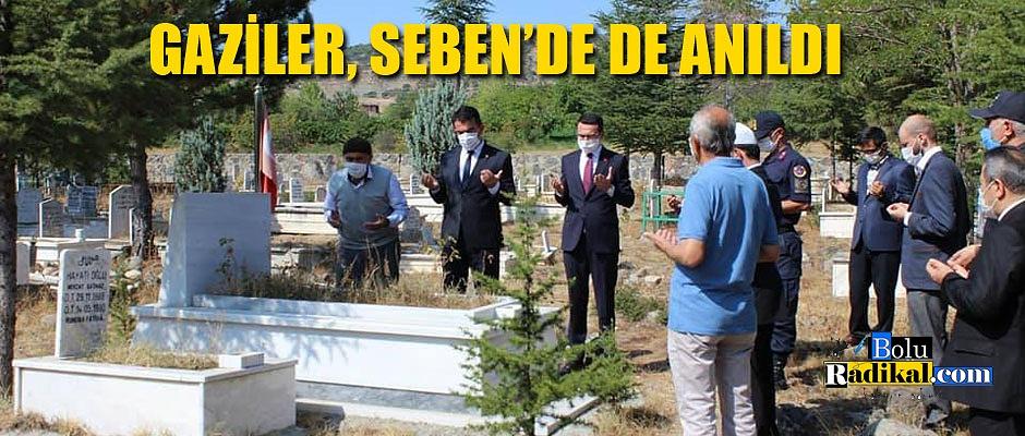 SEBEN'DE GAZİLER ANILDI