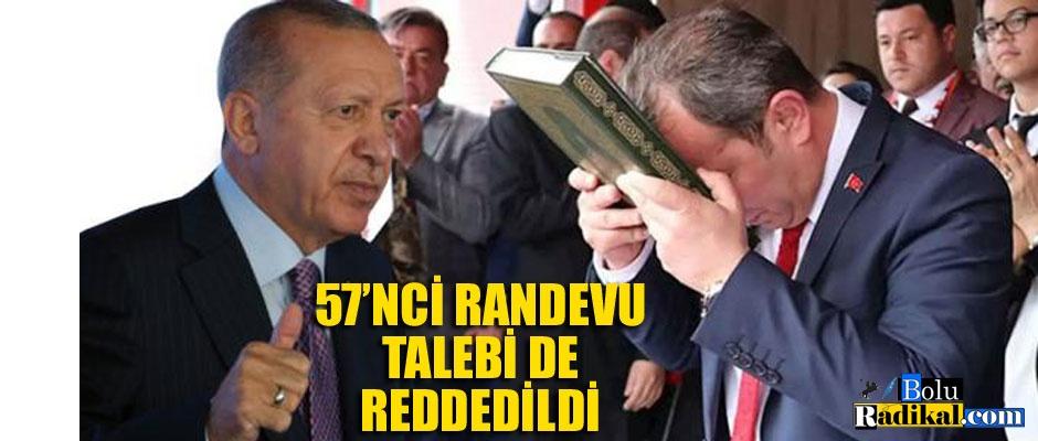 57. TALEP DE REDDEDİLDİ...