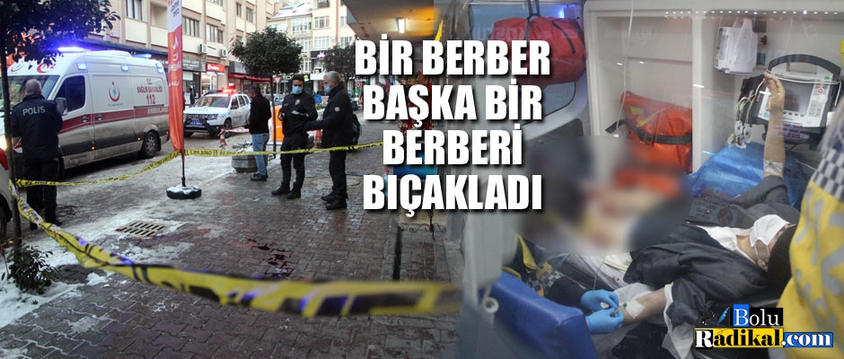 BERBER, BERBERİ BIÇAKLADI...