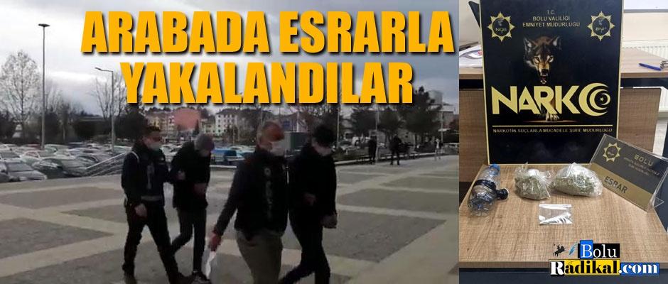 ESRARLA YAKALANDILAR...