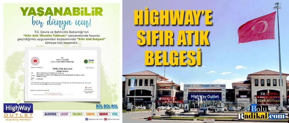 HİGHWAY'E SIFIR ATIK BELGESİ...