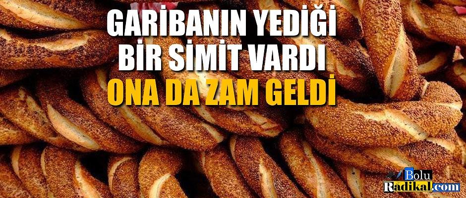 SİMİTE ZAM GELDİ...