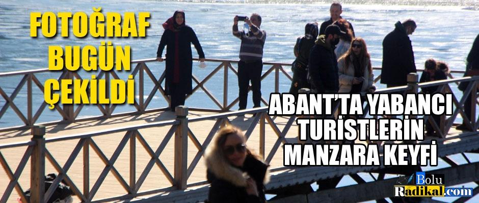 YABANCI TURİSTLERİN ABANT KEYFİ...