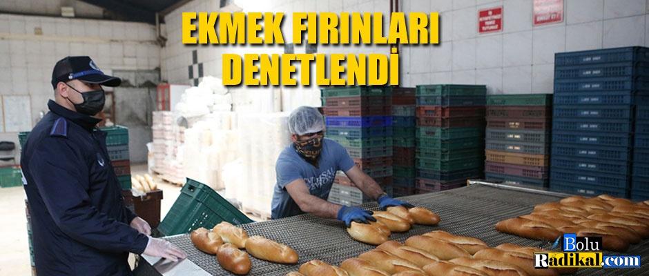 EKMEK FIRINLARI DENETLENDİ...