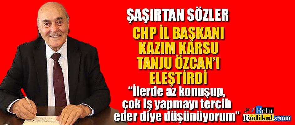 KAZIM KARSU'DAN, TANJU ÖZCAN'A YÖNELİK ÇOK KONUŞULACAK SÖZLER...