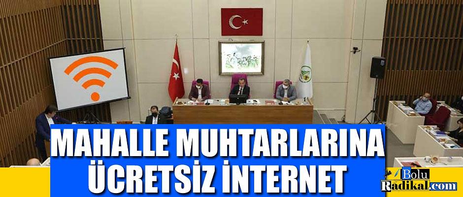 MAHALLE MUHTARLARINA ÜCRETSİZ İNTERNET...