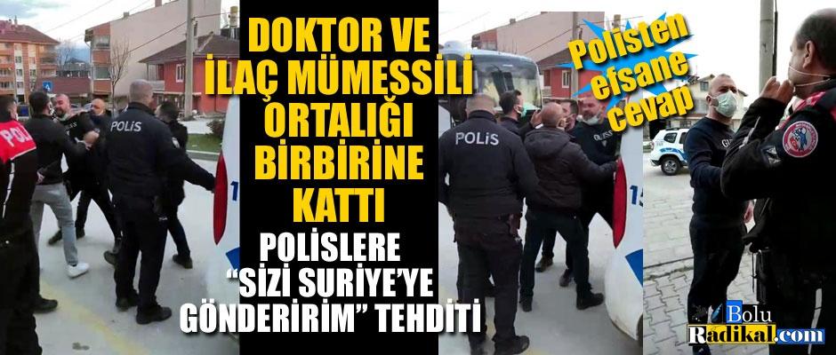 POLİS YARALANDI... DOKTOR VE MÜMESSİL GÖZALTINDA...