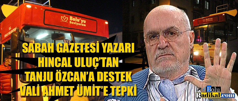 HINCAL ULUÇ'TAN VALİ ÜMİT'E TEPKİ...