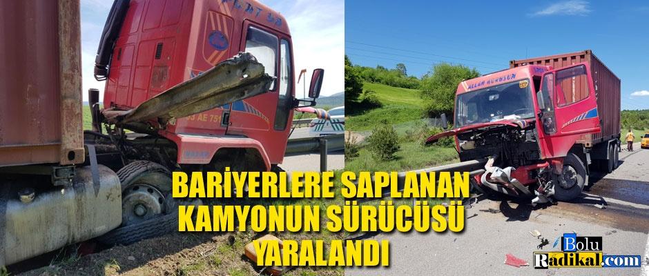 KAMYON, BARİYERLERE SAPLANDI...