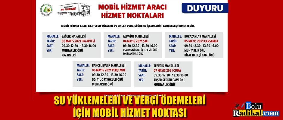 SU YÜKLEMELERİ VE VERGİ ÖDEMELERİ İÇİN MOBİL HİZMET NOKTASI...
