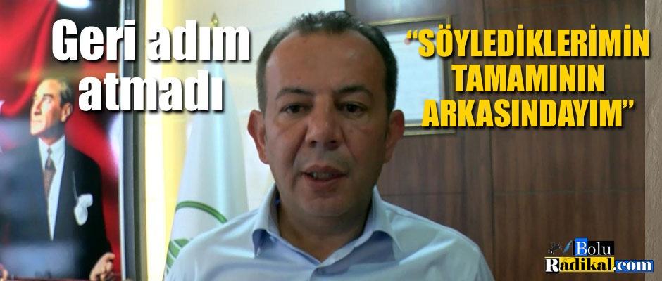 GERİ ADIM ATMADI...