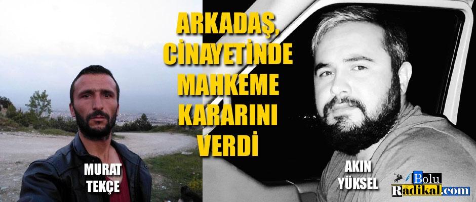 MAHKEME, KARARINI VERDİ...