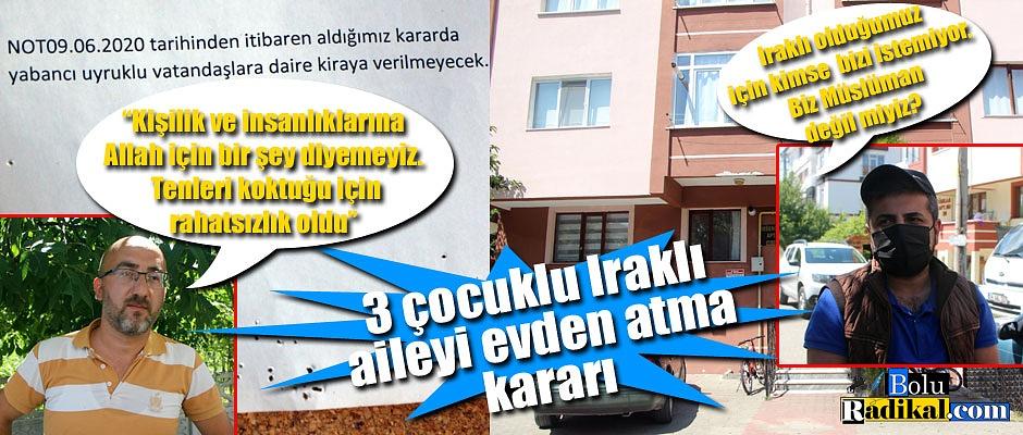 3 ÇOCUKLU IRAKLI AİLEYİ APARTMANDAN ATMA KARARI ALDILAR...
