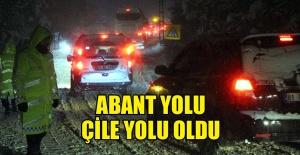 ABANT YOLU ÇİLE YOLU OLDU...