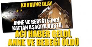 ANNE VE BEBEĞİ ÖLDÜ!