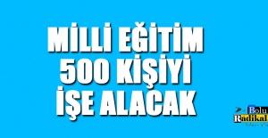 500 KİŞİ ALINACAK...