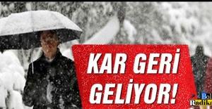 KAR, GERİ GELİYOR...