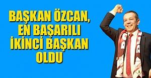 BAŞKAN ÖZCAN EN BAŞARILI İKİNCİ OLDU...