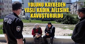 YOLUNU KAYBEDEN YAŞLI KADIN, AİLESİNE...